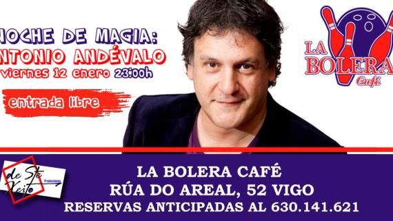 Noche de Magia con Antonio Andévalo en Vigo
