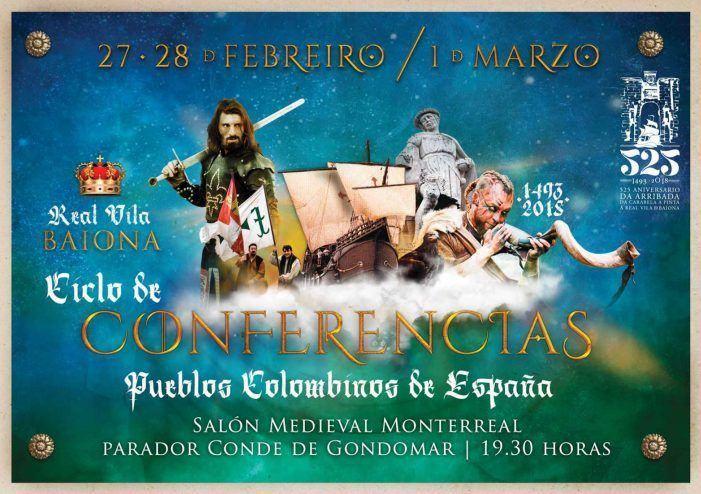 Baiona presenta un excepcional cartel de conferencias con prestigiosos historiadores de gran renoconocimiento por el 525 aniversario del Arribada de la Pinta a Baiona