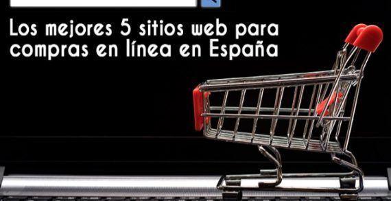Los mejores 5 sitios web para compras en línea en España