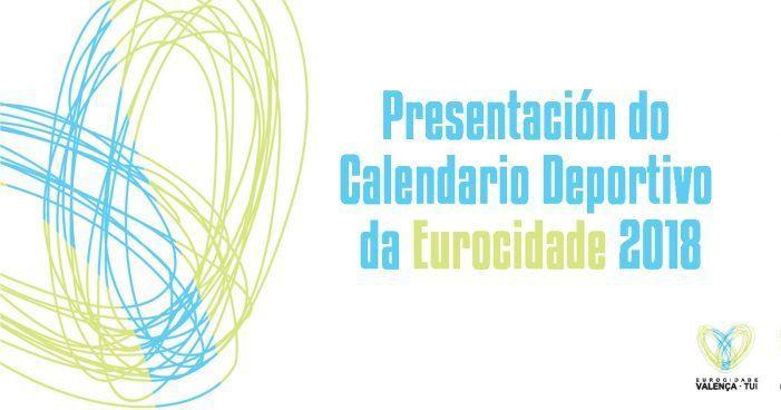 Mañá preséntase o Calendario Deportivo da Eurocidade 2018