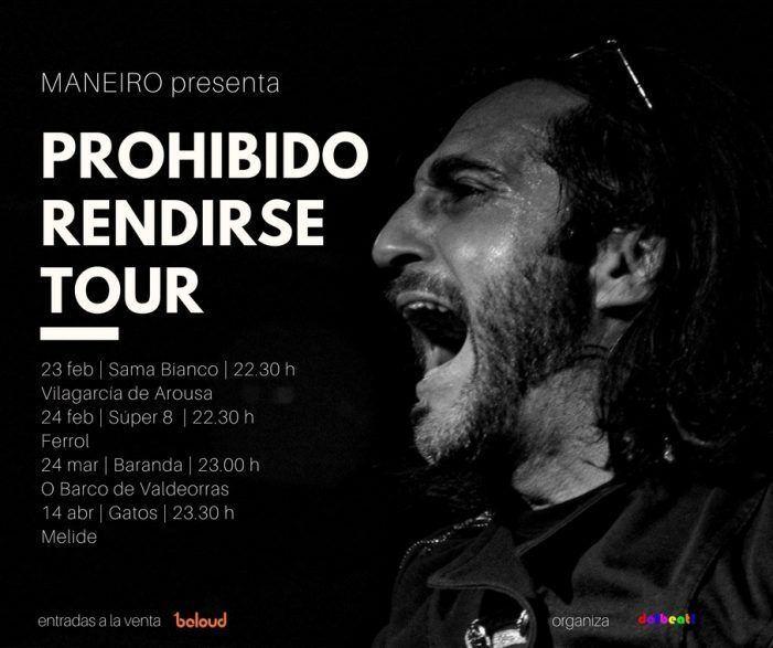 Maneiro llega el sábado 24 al Barco de Valdeorras con su 'Prohibido rendirse tour'