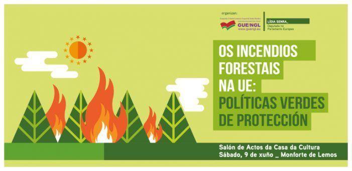 Lídia Senra organiza este sábado en Monforte unha xornada de debate sobre a xestión dos lumes forestais