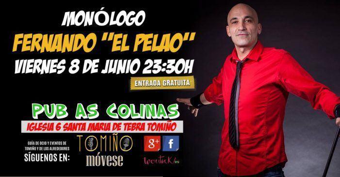 Monólogo de Fernando El Pelao Viernes 8 de Junio