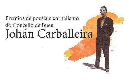 Últimos días para presentarse aos Premios Johán Carballeira de Poesía e Xornalismo