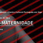 """Vigo acolle a presentación """"Non-maternidade"""" de Patricia Meira"""