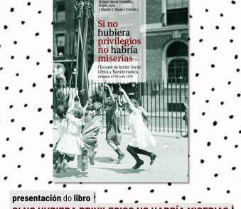 """Presentación en Vigo do libro: """"Si no hubiera privilegios, no habría miserias"""""""
