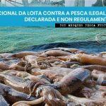 Día Internacional da loita contra a pesca ilegal, non declarada e non regulamentada
