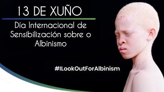 Día Internacional de Sensibilización sobre o Albinismo