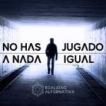 REALIDAD ALTERNATIVA: no has jugado a nada igual