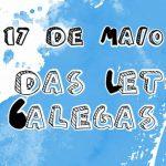 17 Maio de 2020: Día das Letras Galegas