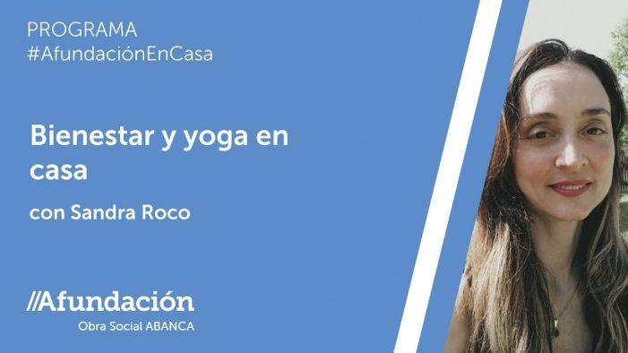 Unha nova sesión de «Benestar e ioga» nos Directos de Afundación – TV, con Sandra Roco