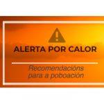 Activan mañá a alerta laranxa por altas temperaturas na zona sur de Lugo e na zona do Miño de Ourense