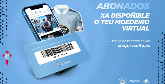 Xa está dispoñible o moedeiro virtual para os abonados do RC Celta